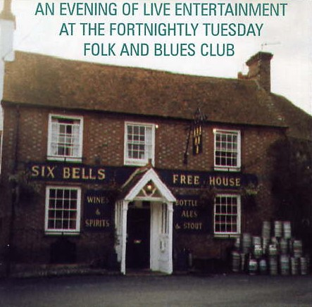 Live at The Six Bells Folk & Blues Club